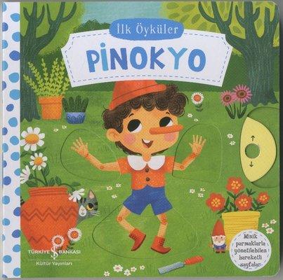 Pinokyo - İlk Öyküler - Hareketli Kitaplar