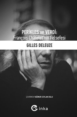 Perikles ve Verdi: François Chateletnin Felsefesi