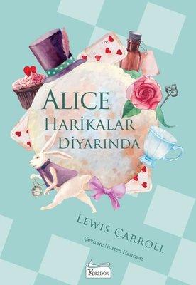 Alice Harikalar Diyarında - Bez Ciltli