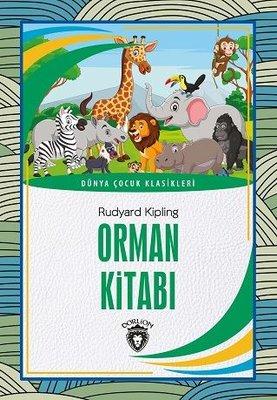 Orman Kitabı - Dünya Çocuk Klasikleri