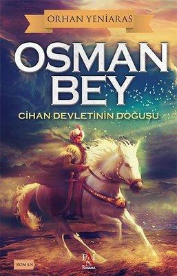 Osman Bey - Cihan Devletinin Doğuşu