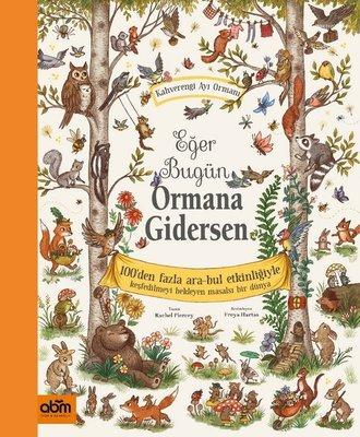 Eğer Bugün Ormana Gidersen - 100'den Fazla Ara-Bul Etkinliğiyle - Kahverengi Ayı Ormanı