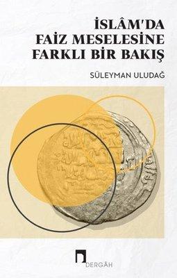 İslam'da Faiz Meselesine Farklı Bir Bakış