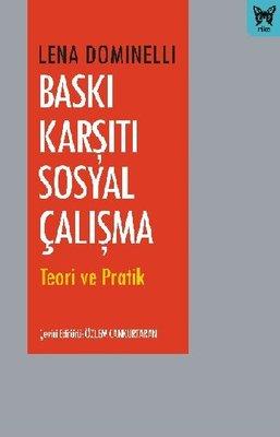 Baskı Karşıtı Sosyal Çalışma - Teori ve Pratik