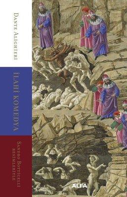 İlahi Komedya - Sandro Botticelli Resimleriyle