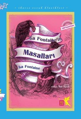 La Fontainein Masalları - İkaros Çocuk Klasikleri