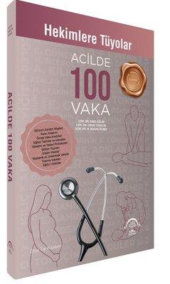 Acilde 100 Vaka - Hekimlere Tüyolar