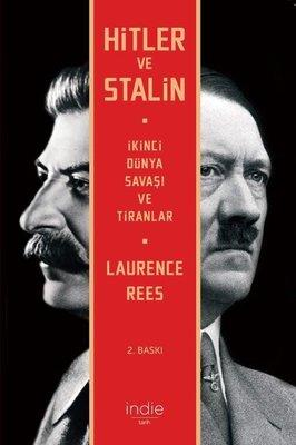 Hitler ve Stalin - İkinci Dünya Savaşı ve Tiranlar