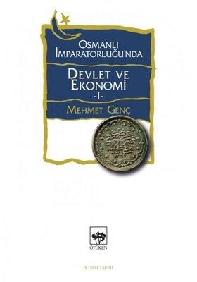 Osmanlı İmparatorluğunda Devlet ve Ekonomi - 1