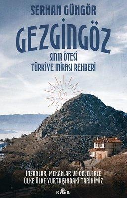 Gezgingöz: Sınır Ötesi Türkiye Mirası Rehberi