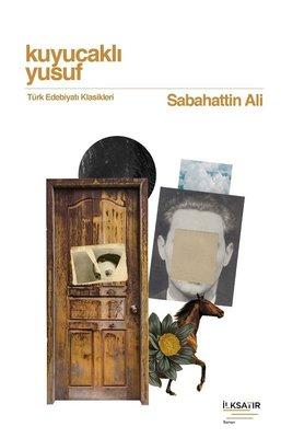 Kuyucaklı Yusuf - Türk Edebiyatı Klasikleri