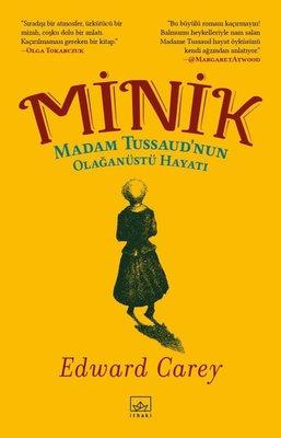 Minik: Madam Tussaudnun Olağanüstü Hayatı