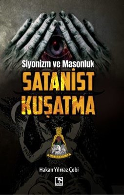 Siyonizm ve Masonluk Satanist Kuşatma