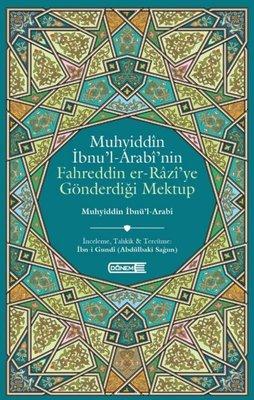 Muhyiddin İbnü'l - Arabi'nin Fahreddin er-Razi'ye Gönderdiği Mektup