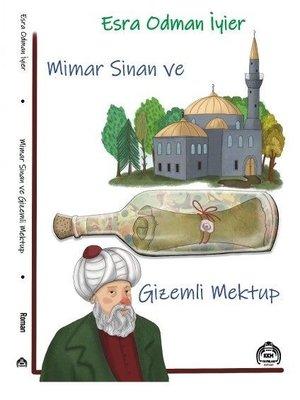 Mimar Sinan ve Gizemli Mektup