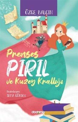 Prenses Pırıl ve Kuzey Krallığı