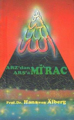 Arz'dan Arşa'a - Mirac 1