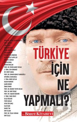 Türkiye İçin Ne Yapmalı?