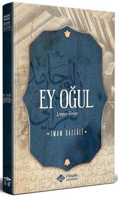 Ey Oğul - Arapça Türkçe Metin