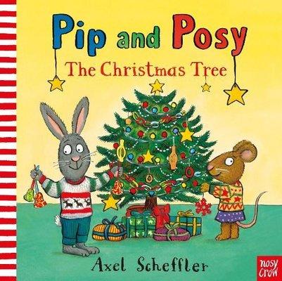 Pip and Posy: The Christmas Tree