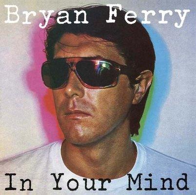 Bryan Ferry In Your Mind Remastered 2018 Plak