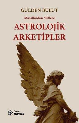 Masallardan Mitlere Astrolojik Arketipler