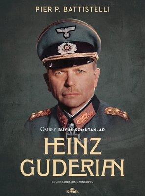 Heinz Guderian - Osprey Büyük Komutanlar