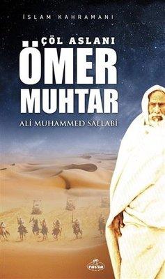 Çöl Aslanı Ömer Muhtar - İslam Kahramanı