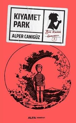 Kıyamet Park - Bir Kamu Davası 3