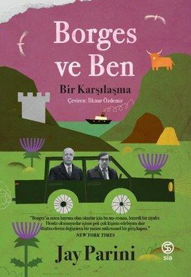 Borges ve Ben - Bir Karşılaşma