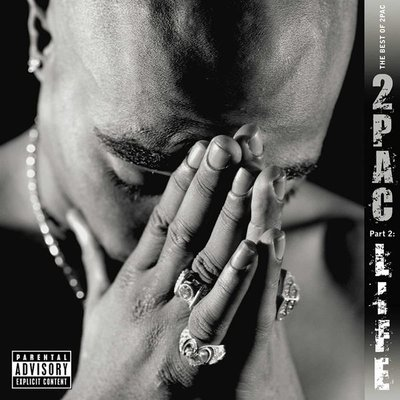 2pac The Best Of 2Pac – Part 2: Life Plak
