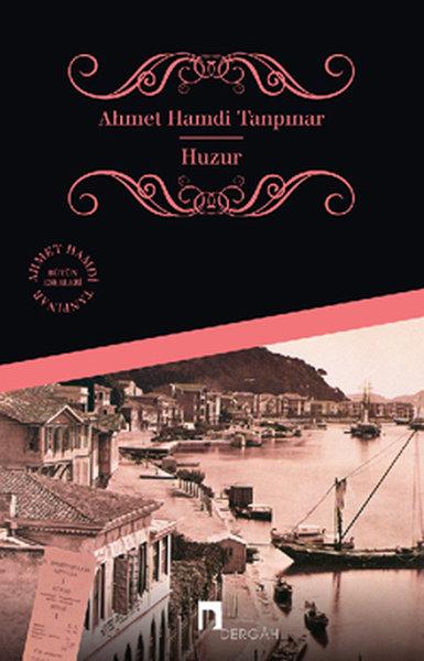 Huzur, Ahmet Hamdi Tanpınar, Dergâh Yayınları