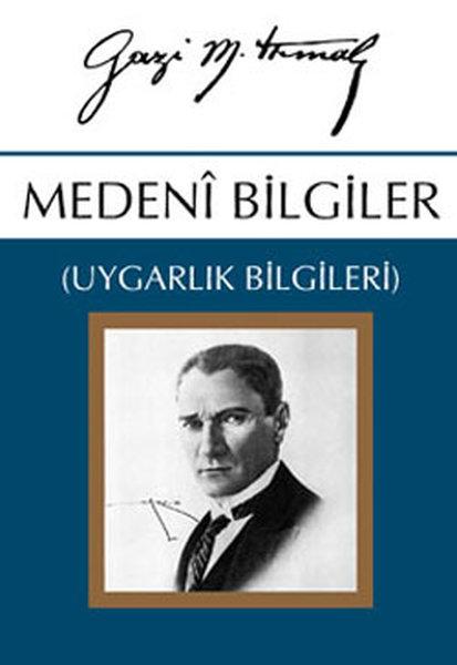 """Atatürk """"Vatandaş İçin Medeni Bilgiler"""" ile ilgili görsel sonucu"""