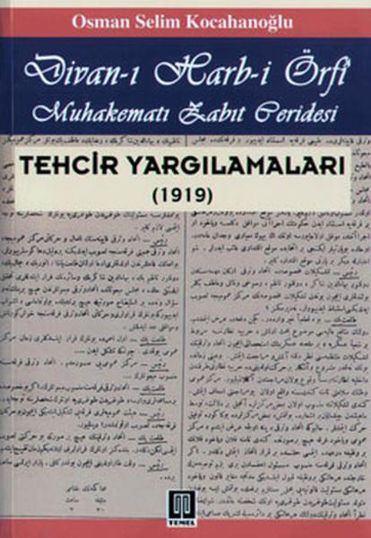Divan-ı Harb-i Örfi / Techir Yargılamaları (1919)