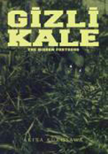 The Hidden Fortress - Gizli Kale