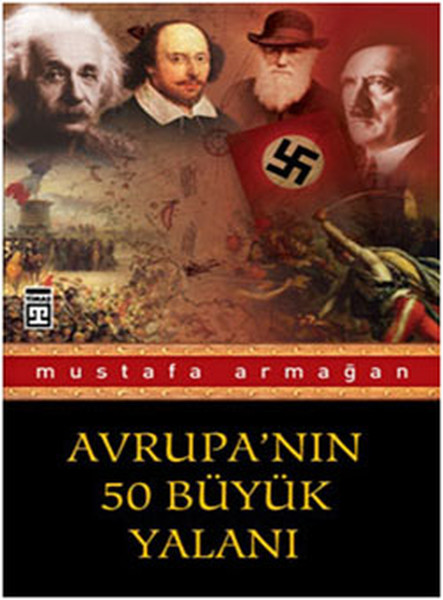 Avrupa`nın 50 Büyük Yalanı