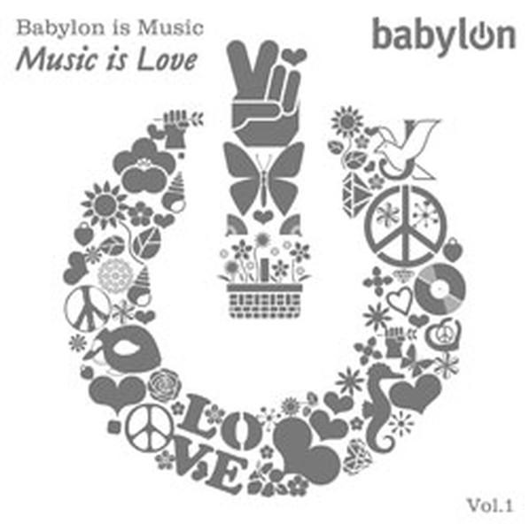 Babylon is Music... Music Is Love SERİ