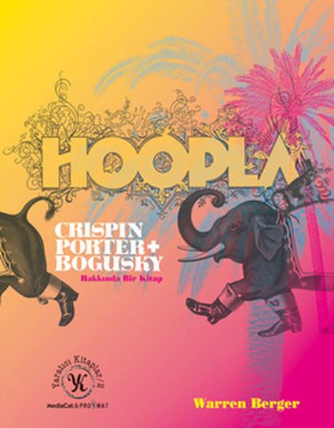 Hoopla Crispin Porter + Bogusky Hakkında Bir Kitap (Warren Berger) ile ilgili görsel sonucu