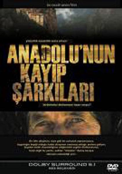 Anadolu`nun Kayip Sarkilari