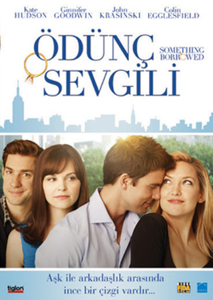 Something Borrowed - Ödünç Sevgili