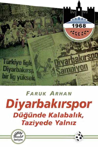 Diyarbakırspor- Düğünde Kalabalık, Taziyede Yalnız