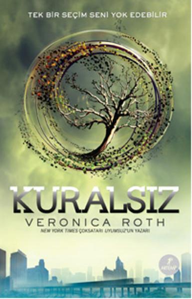 Kuralsız - Veronica Roth (Uyumsuz #2)