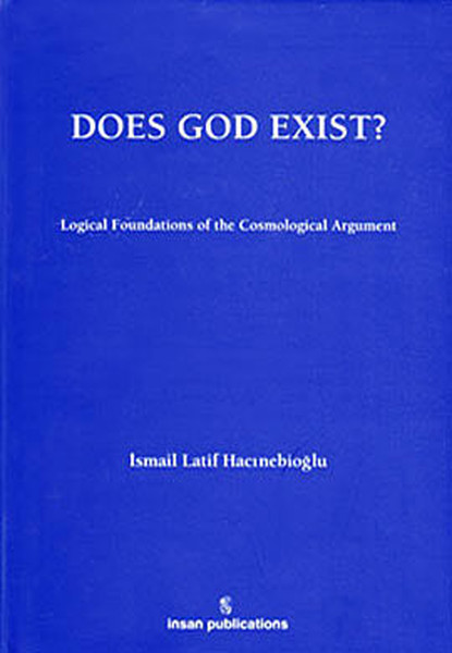 Does God Exist: Logical Foundations of the Cosmological Argument