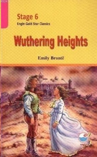 Wuthering Heights (Stage 6) Kitap Konusu