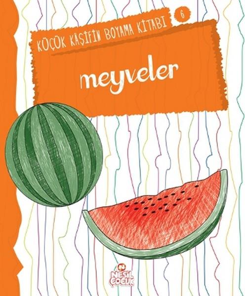 Meyveler Küçük Kaşifin Boyama Kitab Dr Kültür Sanat Ve Eğlence