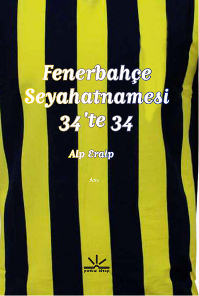 Fenerbahçe Seyahatnamesi 34'te 34 Kitap Konusu