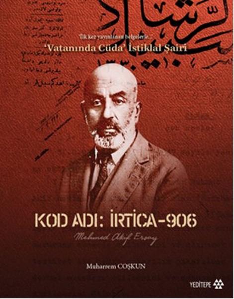 Kod Adı İrtica - 906 Mehmet Akif Ersoy
