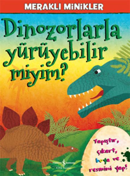 Meraklı Minikler - Dinozorlarla Yürüyebilir miyim?