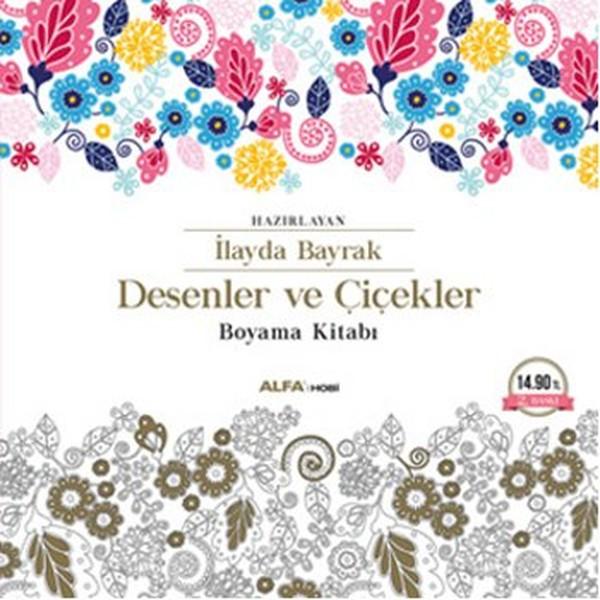 Desenler Ve çiçekler Boyama Kitabı Dr Kültür Sanat Ve Eğlence