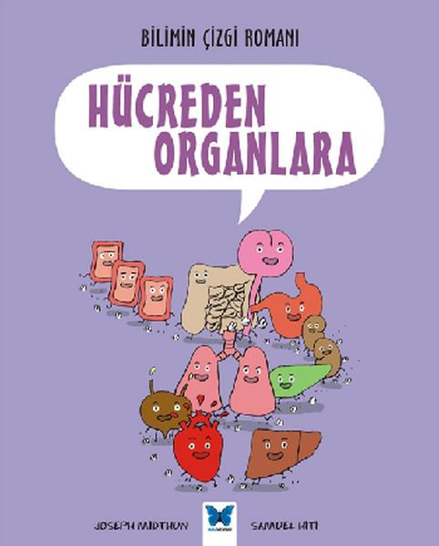 Bilimin Çizgi Romanı - Hücreden Organlara